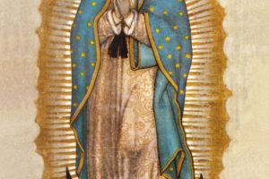 Our Lady of Guadalupe: Nothing and no one beyond the Scope of God's Love